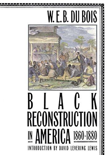 Black Reconstruction in America, 1860-1880