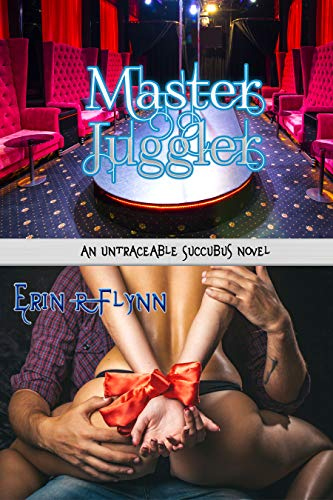 Master Juggler (Untraceable Succubus Book 3)