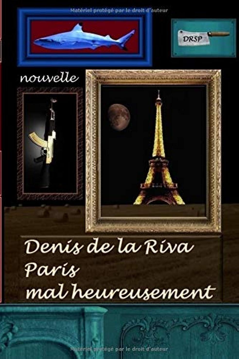 骨髄原告格差Paris mal heureusement