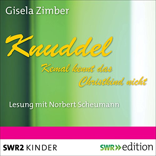 Knuddel: Kemal kennt das Christkind nicht audiobook cover art