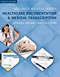 Hillcrest Medical Center: Healthcare Documentation and Medical Transcription (with Audio, 2 terms (12 months)...