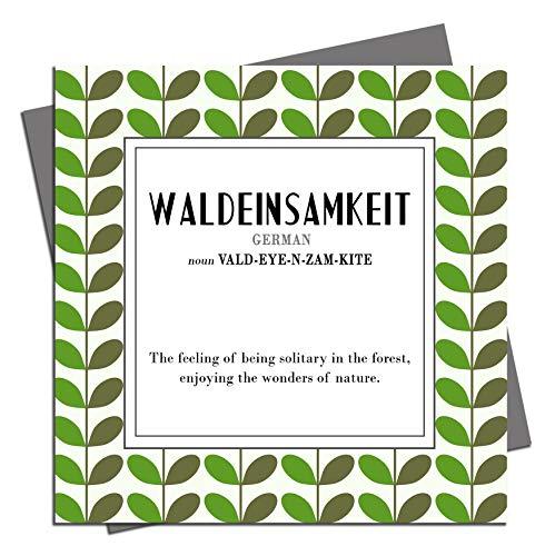 Waldeinsamkeit – Found in traduzione – Biglietto di auguri di compleanno, vuoto, occasioni, lingua, Germania, tedesco