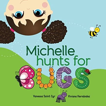 Michelle hunts for bugs