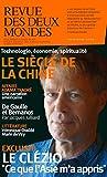 Revue des Deux Mondes: Le siècle de la Chine / Le Clézio (French Edition)