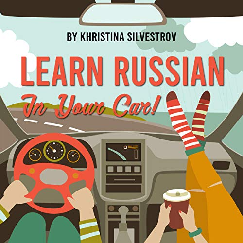 『Learn Russian in Your Car!』のカバーアート
