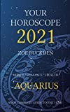 Your Horoscope 2021: Aquarius