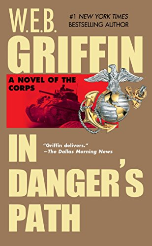 In Danger's Path (The Corps, Book 8)