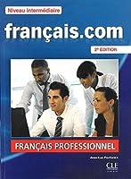 Francais.Com Nouvelle Edition: Livre De L'Eleve 2 & DVD-Rom (French Edition) by Collectif(2013-06-10)