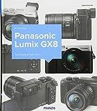 Kamerabuch Panasonic Lumix GX8: Top-Design & High-Tech!