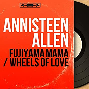 Fujiyama Mama / Wheels of Love (feat. Howard Biggs et son orchestre) [Mono Version]