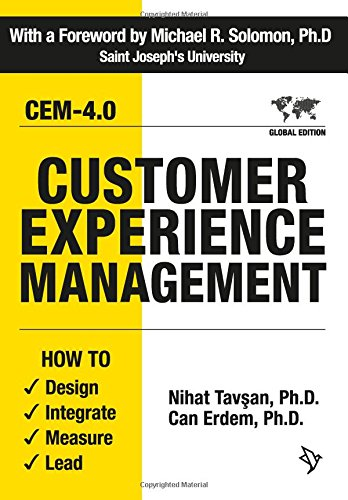 Compare Textbook Prices for Customer Experience Management: How to Design, Integrate, Measure and Lead  ISBN 9781934690956 by Nihat Tavsan Ph.D;Can Erdem Ph.D