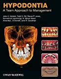Hypodontia: A Team Approach to Management by John A. Hobkirk (2010-12-31)