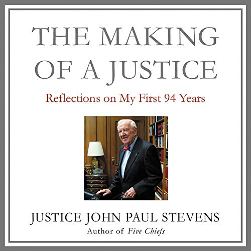 The Making of a Justice  By  cover art