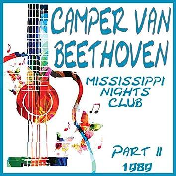 Mississippi Nights Club 1989 Part 2 (Live)
