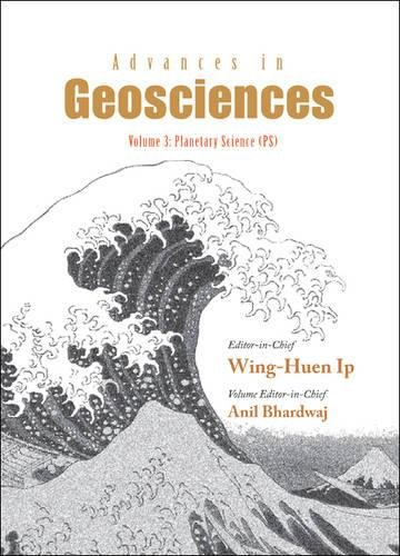 Advances in Geosciences - Volume 3: Planetary Science (Ps)