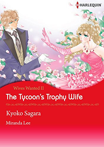 The Tycoon's Trophy Wife: Harlequin comics (Wives Wanted! Book 2) (English Edition)