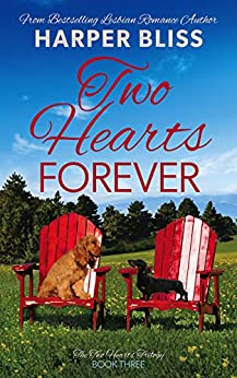 Two Hearts Forever (Two Hearts Trilogy Book 3) by [Harper Bliss]