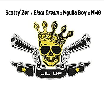 Lil up (feat. Black Dream, Nguila Boy, NMG)