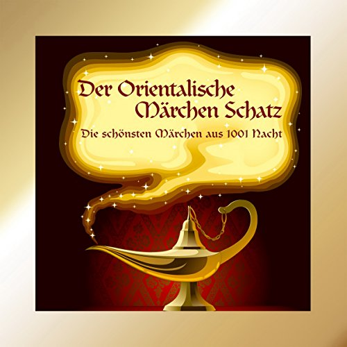 Der Orientalische Märchen Schatz audiobook cover art