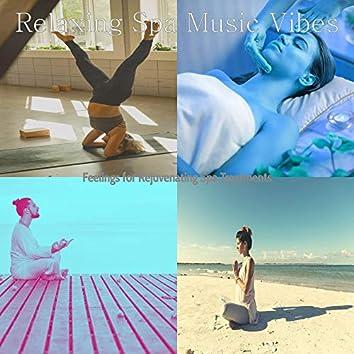 Feelings for Rejuvenating Spa Treatments