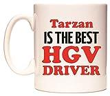 Tarzan IS THE BEST HGV DRIVER Becher von WeDoMugs