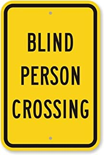 Best blind person crossing sign Reviews