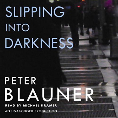 Slipping into Darkness audiobook cover art