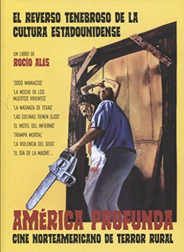 América profunda: Cine norteamericano de terror rural