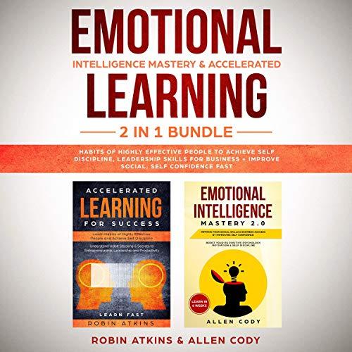 Emotional Intelligence Mastery & Accelerated Learning: 2 in 1 Bundle Titelbild