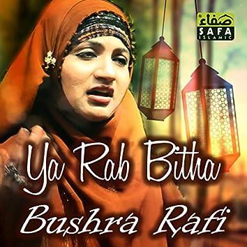 Ya Rab Bitha