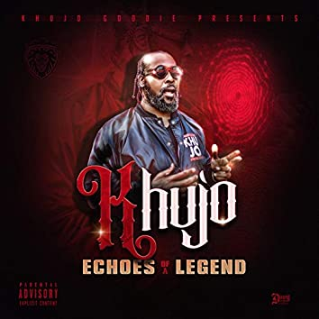 Echoes of a Legend