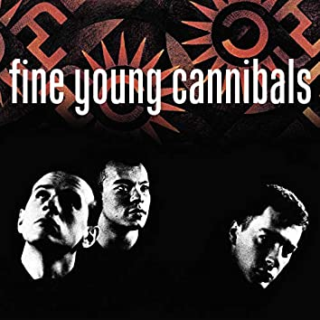 Fine Young Cannibals (Remastered & Expanded)