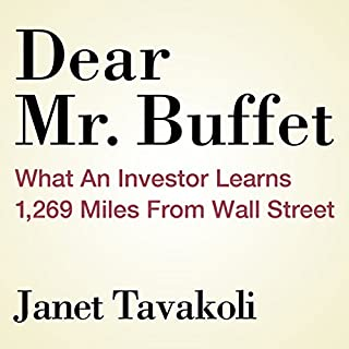 Dear Mr. Buffett: What an Investor Learns 1,269 Miles from Wall Street cover art