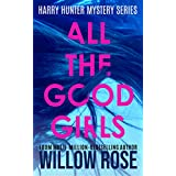ALL THE GOOD GIRLS (Harry Hunter Mystery Book 1) (English Edition)