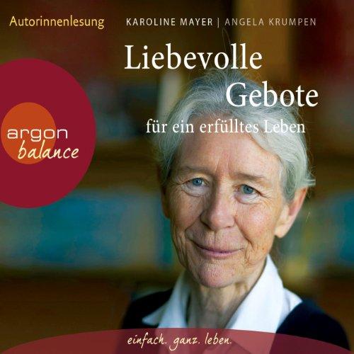Liebevolle Gebote für ein erfülltes Leben audiobook cover art