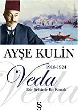 Veda: 1918-1924 Esir Şehirde Bir Konak (Turkish Edition)