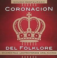 Coronacion Del Folklore by Ariel Ramirez (2015-05-03)