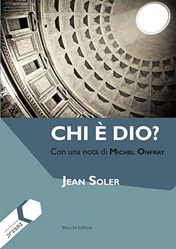 Chi è dio? : Con una nota di Michel Onfray (Prismi Vol. 5) (Italian Edition)