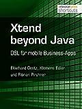 Xtend beyond Java. DSL für mobile Business-Apps