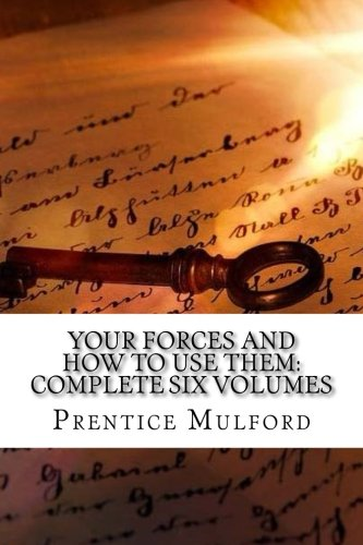 Your Forces And How To Use Them: Complete Six Volumes