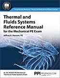 PPI Thermal and Fluids Systems Reference Manual for the Mechanical PE Exam – A Complete Reference Manual for the NCEES PE Mechanical Thermal and Fluids Systems Exam
