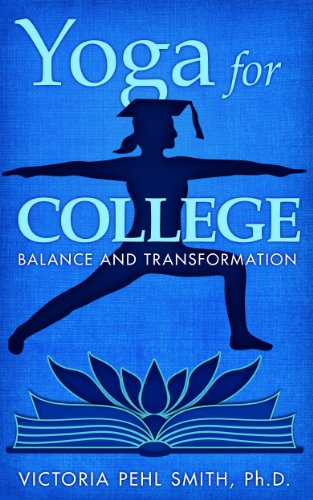 Yoga for College: Balance and Transformation