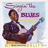 Singin' the Blues - .B. King