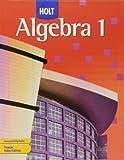 Holt Algebra 1: Student Edition 2007
