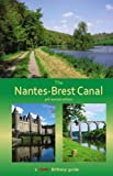 The Nantes-Brest Canal: A Guide for Walkers and Cyclists
