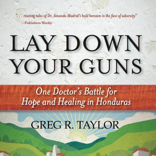 Lay Down Your Guns audiobook cover art