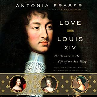 Love and Louis XIV audiobook cover art