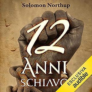 12 anni schiavo                   Di:                                                                                                                                 Solomon Northup                               Letto da:                                                                                                                                 Lorenzo Loreti                      Durata:  8 ore e 30 min     34 recensioni     Totali 4,6