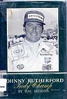 Johnny Rutherford (Putnam Sport Shelf) 0399611363 Book Cover