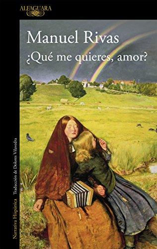 ¿Qué me quieres, amor? (Spanish Edition)